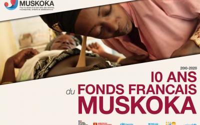 Rapport 10 ans d'actions du Fonds Français Muskoka